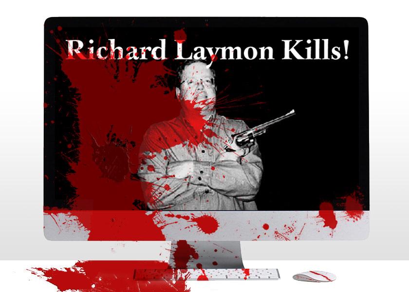 Laymon Kills!
